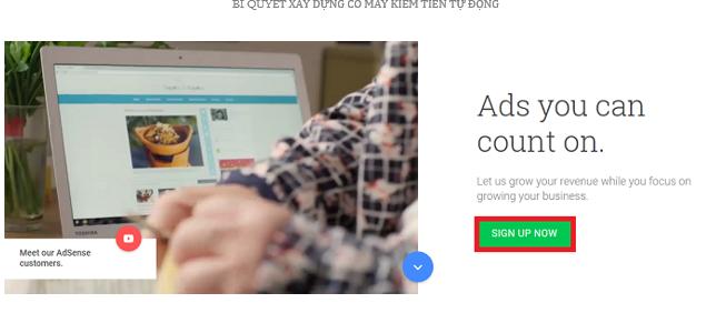 Hình 2.17: Cách tạo tài khoản Google Adsense (Bấm Sign up now Đăng ký ngay)